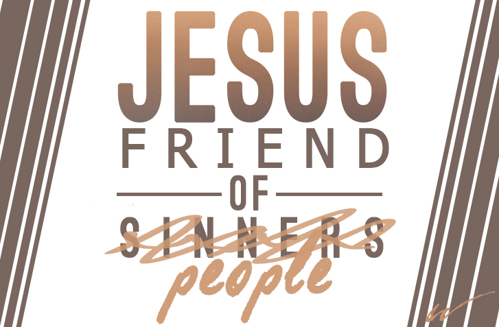 Jesus Friend of People Pt. 3